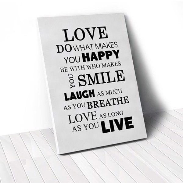 Tranh Canvas Quotes Love Do What Makes You Happy (40x60cm - 50x75cm - 60x90cm)