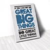 Tranh Canvas Quotes Do Great Little Things (40x60cm - 50x75cm - 60x90cm)