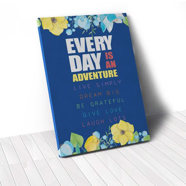 Tranh Canvas Quotes Everyday Is An Adventure Blue And Flower (40x60cm - 50x75cm - 60x90cm)