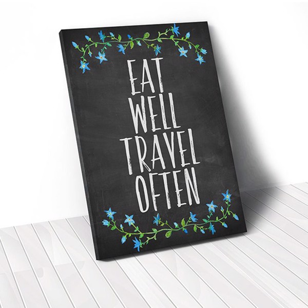 Tranh Canvas Quote Eat Well Travel Often (40x60cm - 50x75cm - 60x90cm)