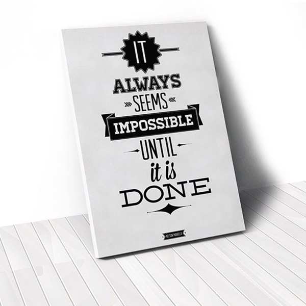 Tranh Canvas Quotes It Always Seems Impossible (40x60cm - 50x75cm - 60x90cm)