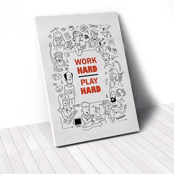 Tranh Canvas Quote Work Hard Play Hard (40x60cm - 50x75cm - 60x90cm)