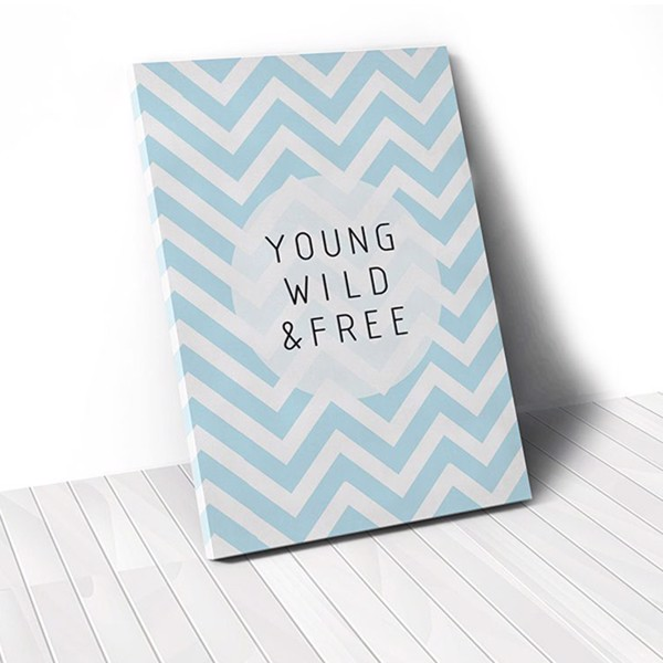 Tranh Canvas Quotes Young Wild & Free (40x60cm - 50x75cm - 60x90cm)
