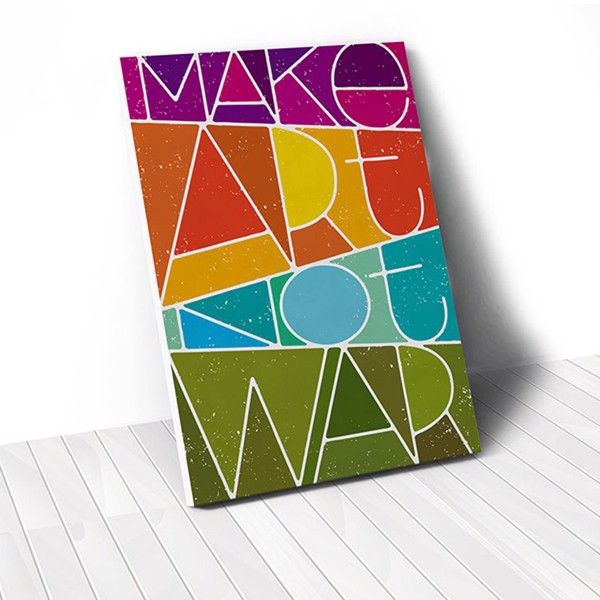 Tranh Canvas Quote Make Art Not War (40x60cm - 50x75cm - 60x90cm)