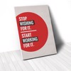 Tranh Canvas Quote Stop Wishing Start Working (40x60cm - 50x75cm - 60x90cm)
