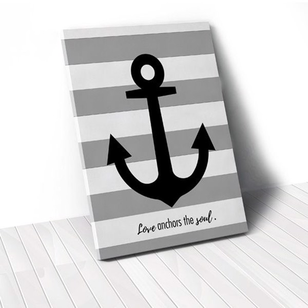 Tranh Canvas Quotes Love Anchors The Soul (40x60cm - 50x75cm - 60x90cm)