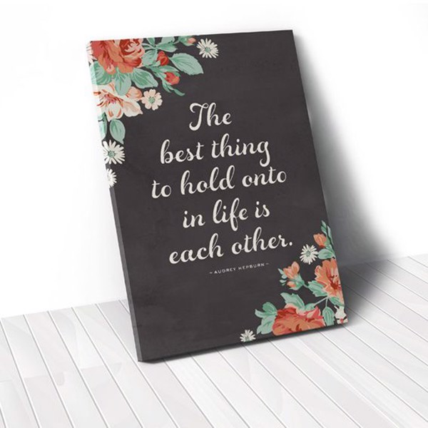 Tranh Canvas Quotes The Best Thing And Flower (40x60cm - 50x75cm - 60x90cm)