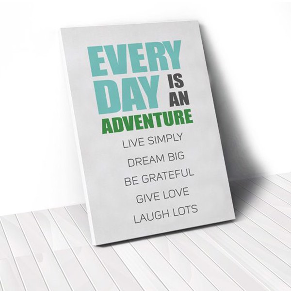 Tranh Canvas Quotes Everyday Is An Adventure Turquoise (40x60cm - 50x75cm - 60x90cm)