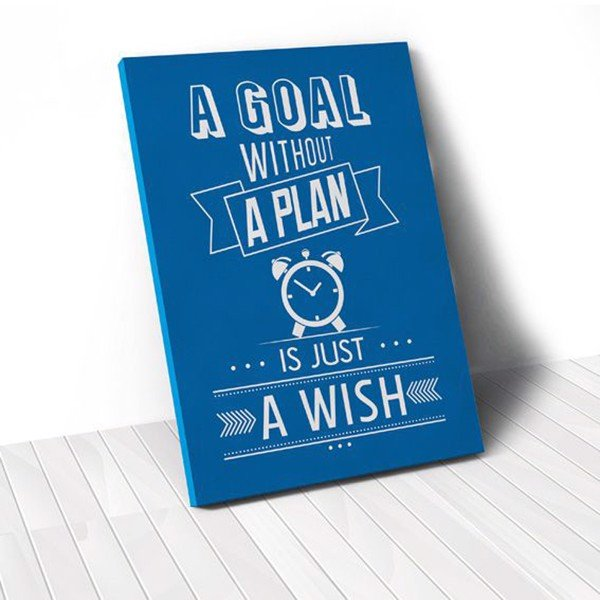 Tranh Canvas Quotes A Goal Without A Plan Is Just A Wish (40x60cm - 50x75cm - 60x90cm)