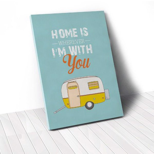 Tranh Canvas Quotes Home Is Wherever I'm With You (40x60cm - 50x75cm - 60x90cm)