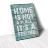 Tranh Canvas Quotes Home Is Not A Place Wood (40x60cm - 50x75cm - 60x90cm)