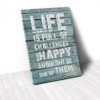 Tranh Canvas Quotes Life Is Full Of Challenges (40x60cm - 50x75cm - 60x90cm)