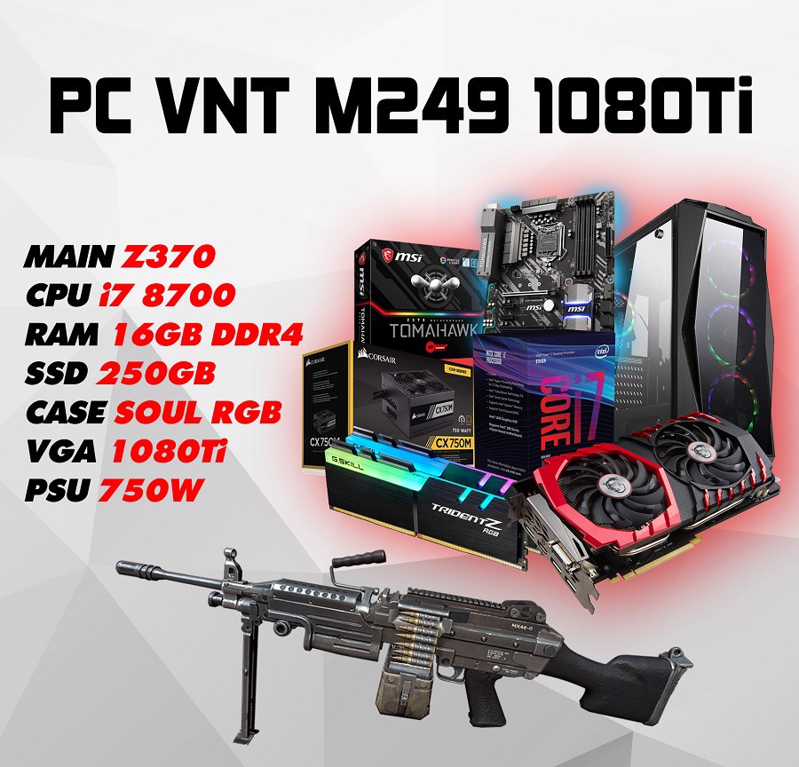 PC GAMING VNT M249 1080Ti
