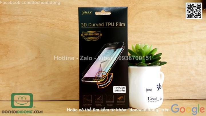 Miếng dán màn hình Samsung Galaxy A9 Pro Vmax full màn hình