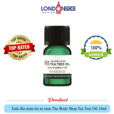 ( Hàng UK ) Tinh dầu tràm trà The Body Shop Tea Tree Oil