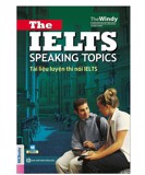 Tài Liệu Luyện Thi Nói IELTS - The IELTS Speaking Topics With Answers