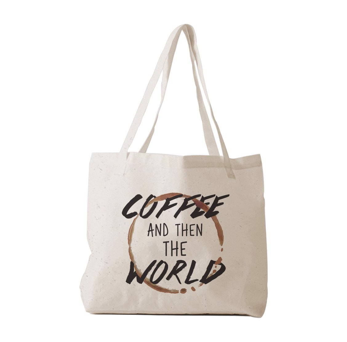 Tote Bag - Coffee and then the World