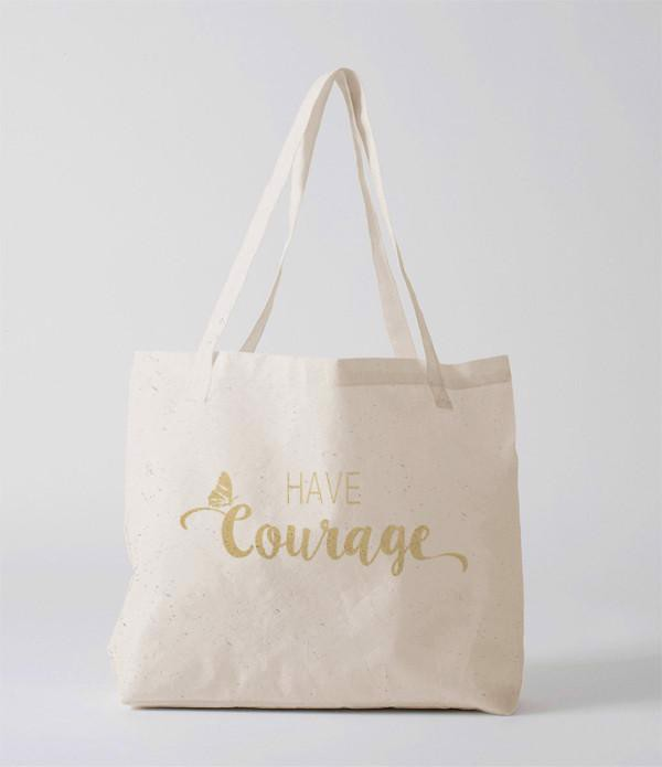 Tote Bag - Courage