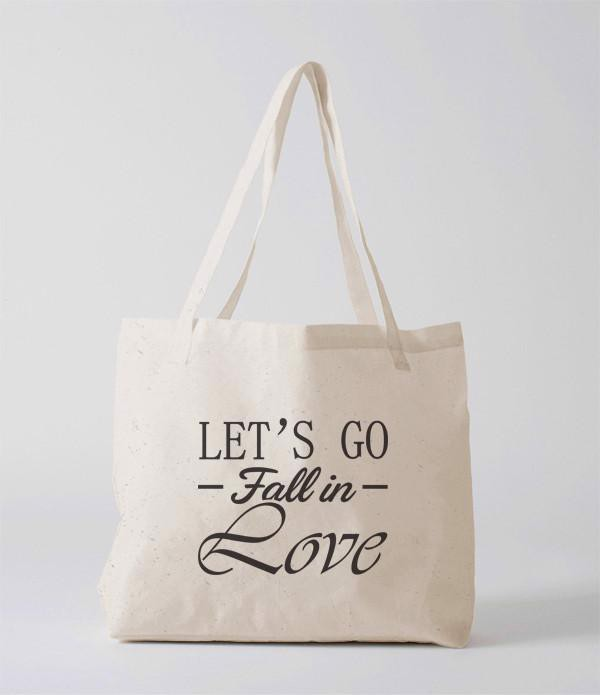 Tote Bag - Let's Go Fall in Love