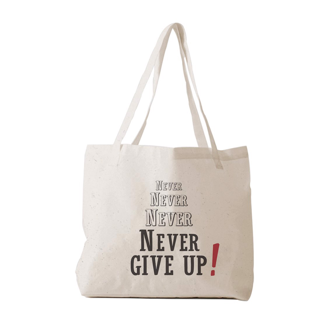 Tote Bag - Never give up
