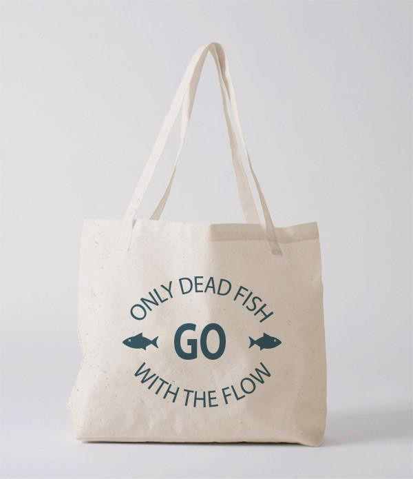 Tote Bag - only dead fish