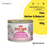 Pate mèo Royal Canin Mother & Babycat 195g
