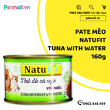 Pate Mèo Natufit Tuna with Water 160g