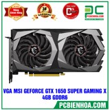 VGA MSI GEFORCE GTX 1650 SUPER GAMING X 4GB GDDR6