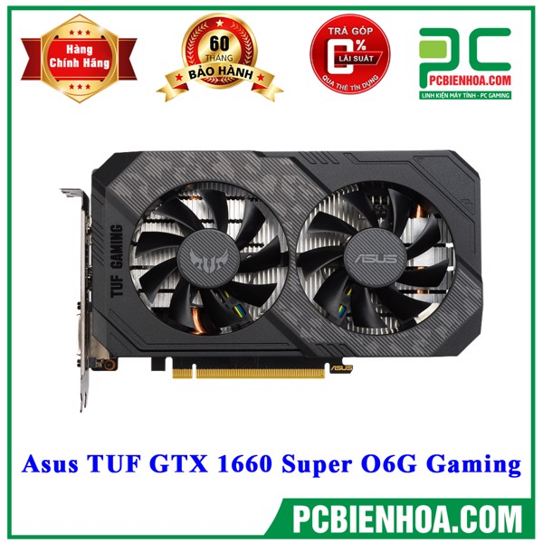 VGA Asus TUF GTX 1660 Super O6G Gaming