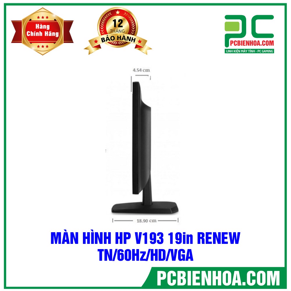 MÀN HÌNH HP V193  RENEW 19in 60Hz HD ( TN/ 1366x768 / VGA )