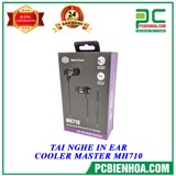 TAI NGHE IN EAR COOLER MASTER MH710