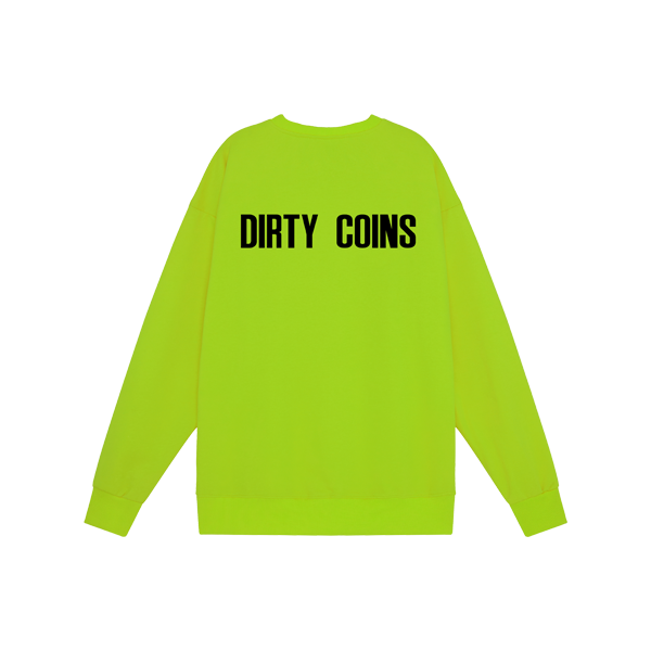 'Dirty Coins' logo sweater ( Neon )