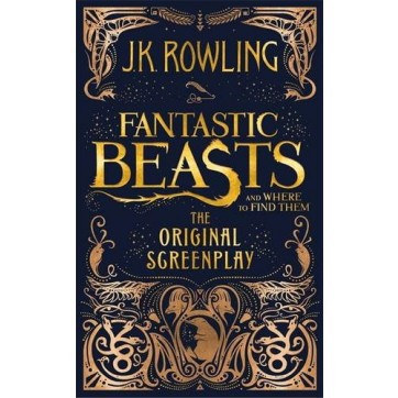 Fantastic Beasts And Where To Find Them: The Original Screenplay - Hardcover (be released on November 18, 2016)