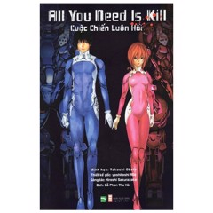 All You Need Is Kill - Cuộc Chiến Luân Hồi (Light Novel)