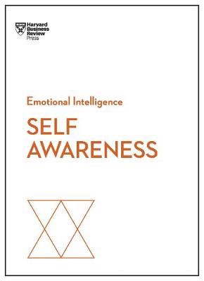 Self-Awareness (HBR Emotional Intelligence Series) (Paperback)