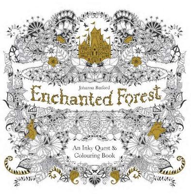 Enchanted Forest: An Inky Quest & Colouring Book (Paperback)