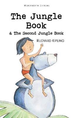 The Jungle Book & The Second Jungle Book - Wordsworth Children's Classics (Paperback)