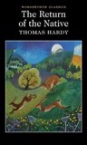 The Return of the Native - Wordsworth Classics (Paperback)