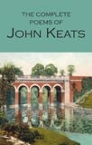 The Complete Poems of John Keats - Wordsworth Poetry Library (Paperback)