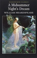 A Midsummer Night's Dream (Wordsworth Classics)