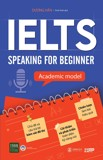 Ielts Speaking For Beginner - Academic Model