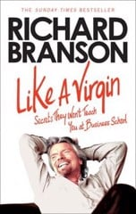 Like a Virgin : Secrets They Won't Teach You at Business School
