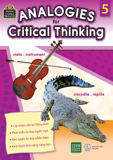 Analogies For Critical Thinking (Tập 5)