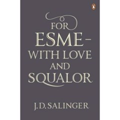 For Esme - with Love and Squalor