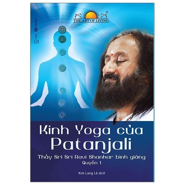 Cá Chép - Kinh Yoga Của Patanjali - Thầy Sri Sri Ravi Shankar Bình Giảng