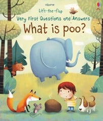 Lift-the-flap Very First Questions and Answers What is poo?
