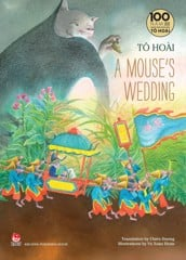 Tô Hoài's Selected Stories For Children: A MOUSE'S WEDDING