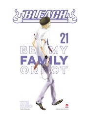 Bleach 21: Be My Family or Not