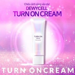 [Women's Day] Kem Dưỡng Nâng Tone Da DewyCel Turn On Cream