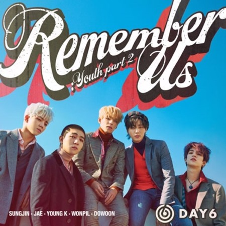 Day6 - Youth part 2: Remember us